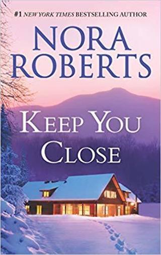 Nora Roberts- Keep You Close