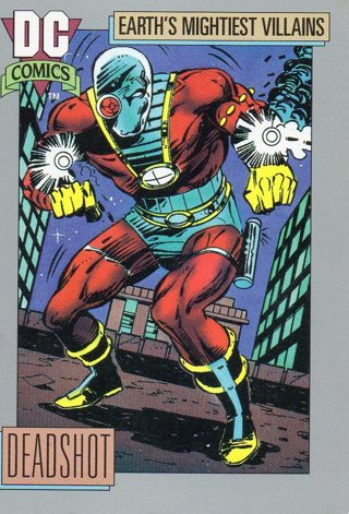 1991 DC Comic Collectible Trade Card: Earth's Mightiest Villains: Deadshot