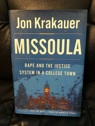 Missoula : Rape and the Justice System in a College Town by Jon Krakauer (Hardback)