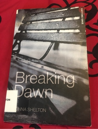 Breaking Dawn By Donna Shelton