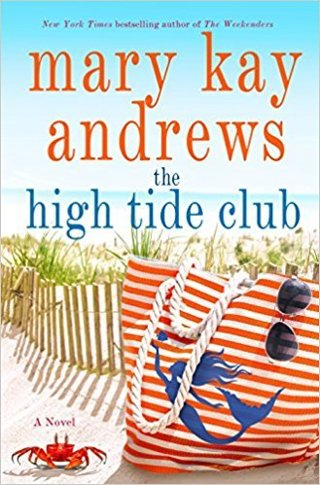 The High Tide Club (paperback) by Mary Kay Andrews