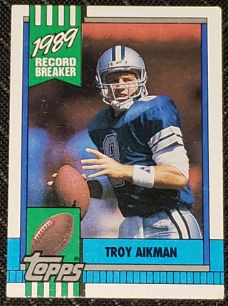 1990 Topps # 3 TROY AIKMAN Rookie Record Breaker Dallas Cowboys