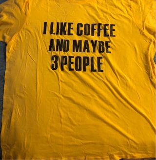"BNIP Sz 2X, Yellow Tee Shirt 26"" Armpit to Armpit. 27.5""L (I LIKE COFFEE AND MAYBE 3...)"