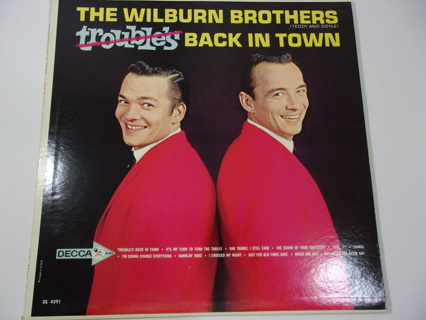 Wilburn Brothers Trouble's Back in Town-Decca DL 4391-LP Exc