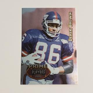 Derek Brown 1995 Playoff Prime #45 Giants