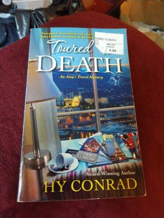 Toured to Death by Hy Conrad (paperback)