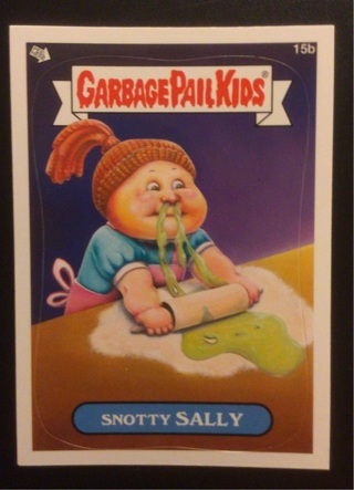 """2012 Topps Garbage Pail Kids Sticker Card #15b """"SNOTTY SALLY"""" See phots and Details for more."""