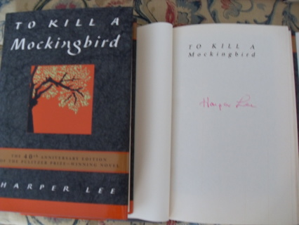 Signed / Autographed To Kill A Mockingbird by Harper Lee (40th aniv) (Best offer?)