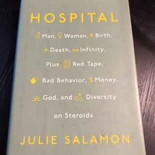 Hospital: Man, Woman, Birth, Death, Infinity, plus red tape, bad behavior,etc