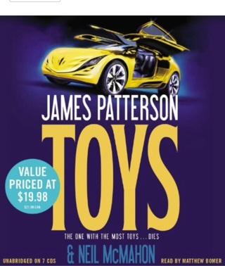 "James Patterson-Neal McMahon Title: ""TOYS"""