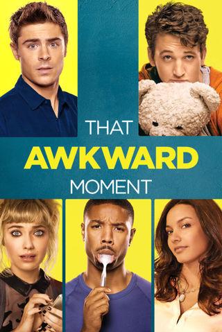The Awkward Moment (SD) (Movies Anywhere) VUDU, ITUNES, DIGITAL COPY