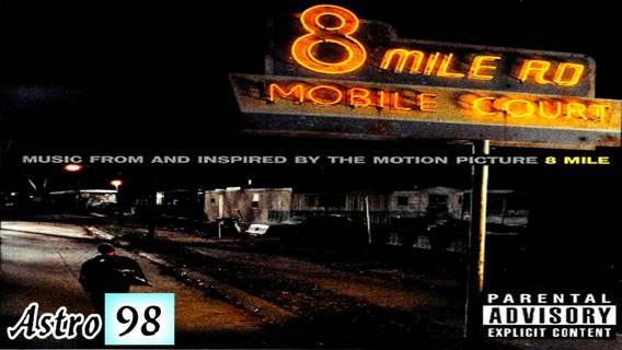 Free: EMINEM : 8 Mile - The Soundtrack : FULL MP3 ALBUM