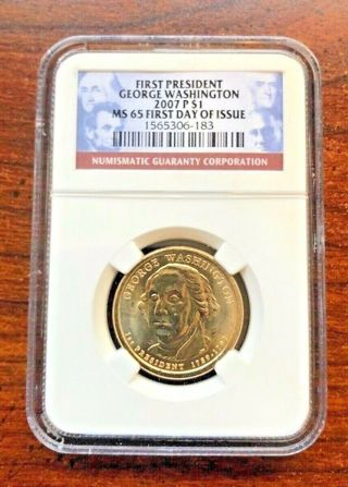 2007 P George Washington Dollar Coin One $1 NGC MS 65 (1st Day of Issue) Listed for charity