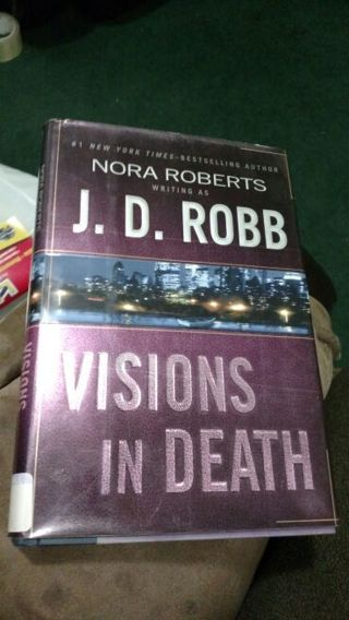 Visions in Death by Nora Roberts (hardcover)
