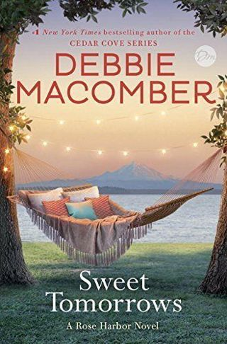 ☆Sweet Tomorrows by Debbie Macomber Hardback