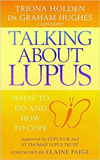 Talking About Lupus: What to Do and How to Cope Paperback – May 27, 2004 by Triona Holden