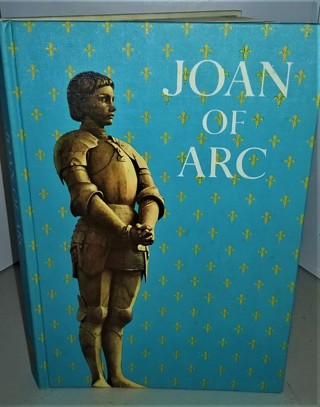 1963 JOAN OF ARC by Jay Williams - 153 pages - with double-sided bookmark - many color illustrations