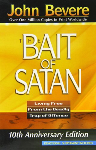 The Bait of Satan : Living Free from the Deadly Trap of Offense by John...