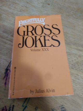 Frightfully Gross Jokes Volume XXX (paperback)