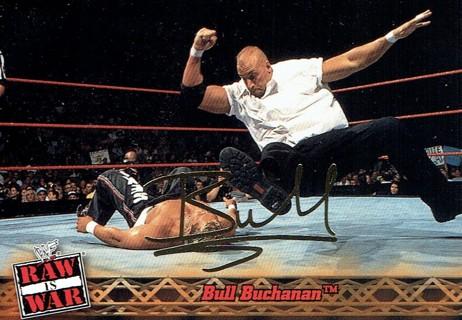WWE WWF RAW Is WAR Fleer 2001 Collectible Facsimile Autograph Card #9 Bull Buchanan (AS IS)