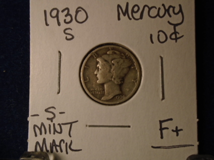 1930-S MERCURY DIME -S- MINT MARK!