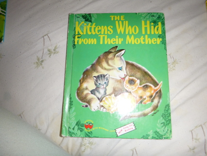 Book the Kittens Who hid from their Mother