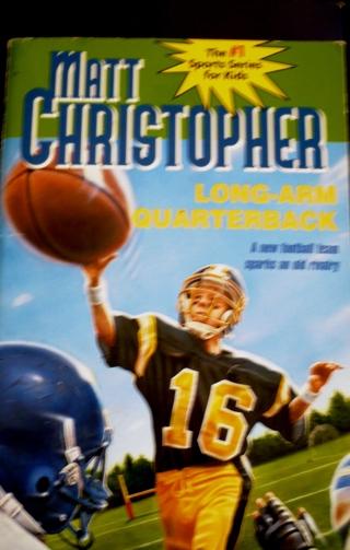 """Matt's Christopher's..Long Arm Quarterback"" Children's book"