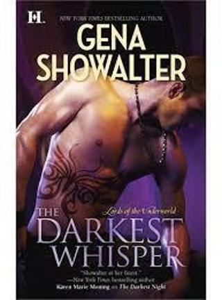 The Darkest Whisper (Lords of Underworld #4) by Gena Showalter (PB/GFC) (Paranormal/Erotica) #LLP5D9
