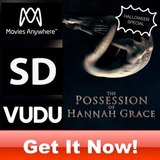 THE POSSESSION OF HANNAH GRACE SD MOVIES ANYWHERE OR VUDU CODE ONLY