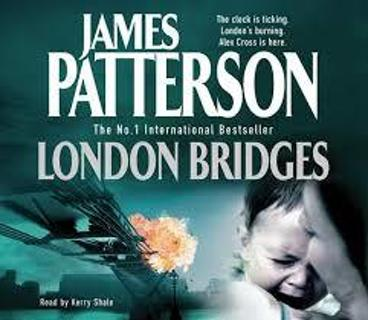 LONDON BRIDGES (Alex Cross #10) by James Patterson (HB/DJ-GC)