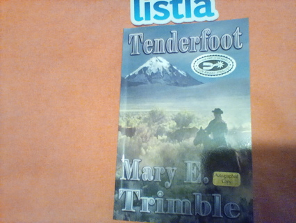 Tenderfoot*Signed!*Mary Trimble*
