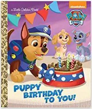 Puppy Birthday to You! (Paw Patrol) (Little Golden Book) Hardcover