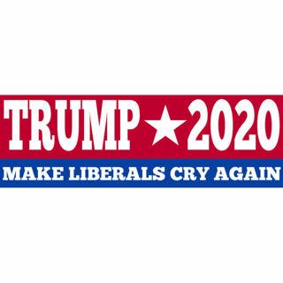 ☆Trump 2020 Make Liberals Cry Again Bumper Sticker NEW