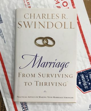 Marriage: From Surviving to Thriving: Practical Advice on Making Your Marriage Strong Paperback