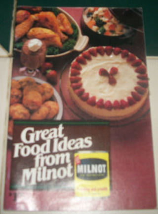 Great Food Ideas from Milnot Recipe Book