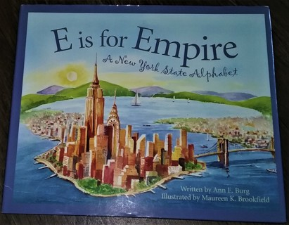 """2003 """"E is for Empire"""" a New York State alphabet - hardcover - 40 pages - 11 1/4"""" x 9 1/4"""""""