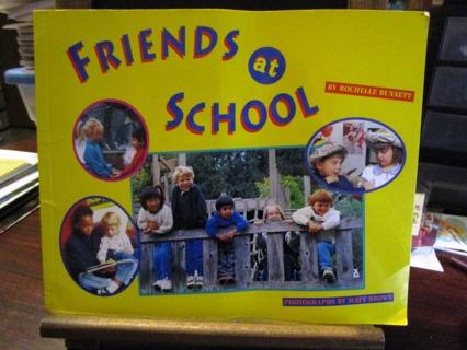Friends At School - by Rochelle Bunnett