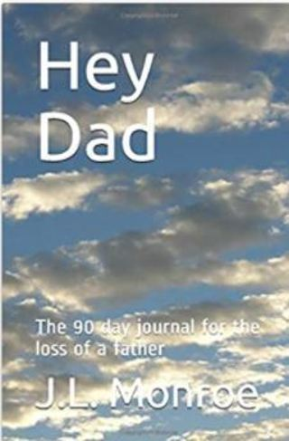 Hey Dad: The 90 day journal for the loss of a father Paperback