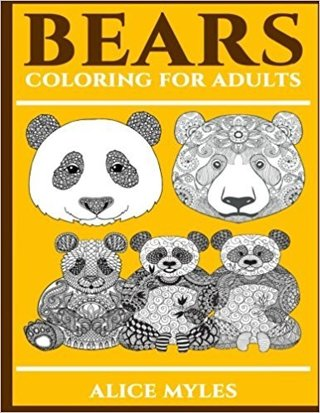 Bears: Coloring For Adults (Coloring For Everyone) (Volume 1)