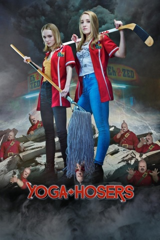 "Yoga Hosers ""HD"" Digital Movie Code Only! (FlixFling.com Redeem Only)"
