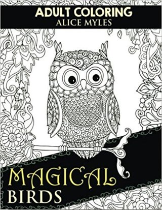 Magical Birds (Coloring For Adults) (Volume 2)