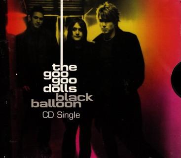Black Balloon - CD Single by the Goo Goo Dolls