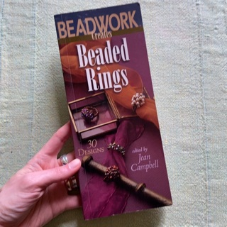 Beadwork creates beaded rings: 30 designs edited by Jean Campbell softcover book