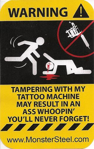 Funny sticker dont tamper with my tattoo machine