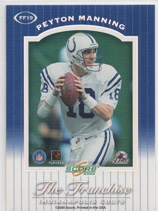 2000 Score The Franchise Peyton Manning Insert #FF19