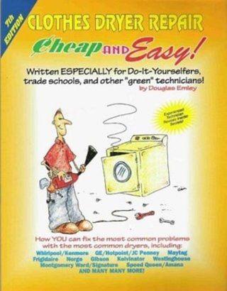 Cheap & Easy! Clothes Dryer Repair