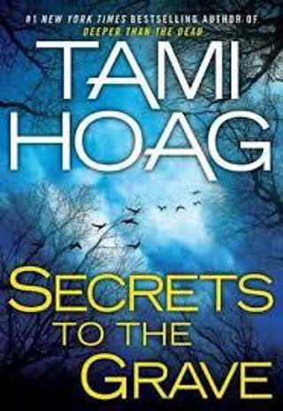 Secrets to the Grave (Oak Knoll, #2) by Tami Hoag (TPB/GFC)
