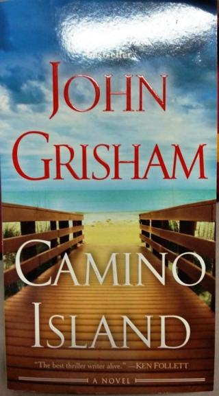 CAMINO ISLAND by John Grisham Paperback NEW - USA Seller