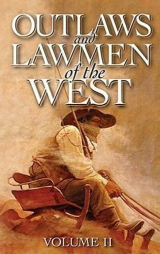 ☆Outlaws and Lawmen of the West Vol 2, Dan Asfar- Paperback