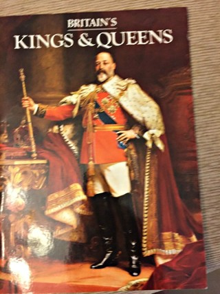 Britain's Kings and Queens by Sir George Bellew- Softcover